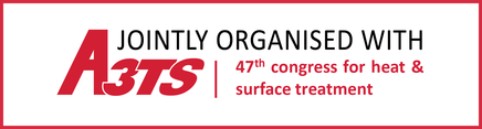 JOINTLY ORGANISED WITH A3TS 48th Congress for heat & surface treatment